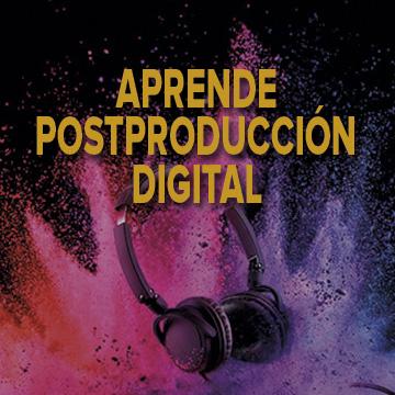 Curso de postproducción digital